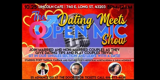 The Dating Meets Open Mic Show
