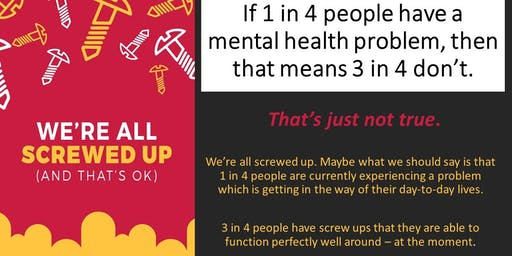 We're all screwed up (and that's ok)