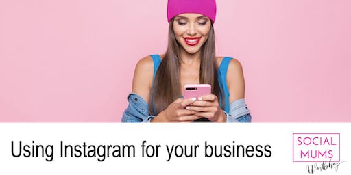 Using Instagram for your Business - Canterbury