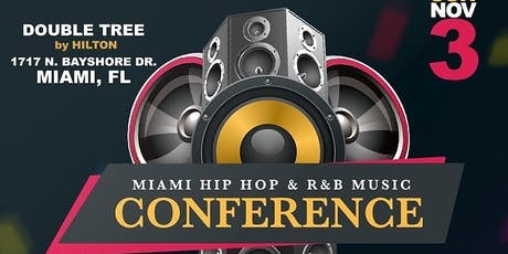 5th Annual Miami Hip Hop & R&B Music Conference tickets