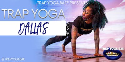 Trap Yoga Bae® Dallas Pop-Up