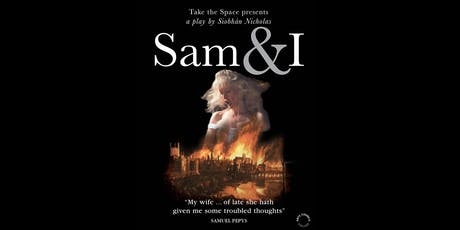 Sam & I | A Solo Play About Elizabeth Pepys tickets