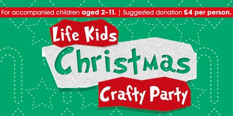 Life Kids Crafty Christmas Party tickets