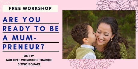 Are You Ready to be a Mum-preneur? tickets