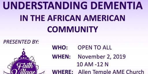 Understanding Dementia in the African American Community @ Allen Temple AME Church