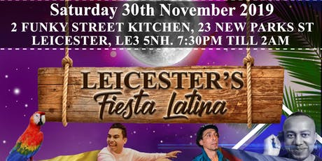 LEICESTER'S FIESTA LATINA - SALSA,BACHATA ,MERENGUE PARTY & NIBBLES BAR  , tickets