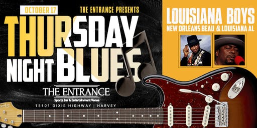 The Entrance Presents Thursday Night Blues with Louisiana Boys
