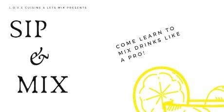 Sip & Mix tickets