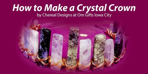 How to Make a Crystal Crown