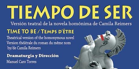 La novela Tiempo de ser de Camila Reimers puesta en escena tickets