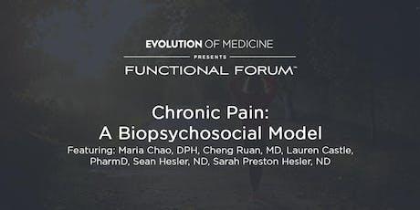 Chronic Pain: A Biopsychosocial Model tickets