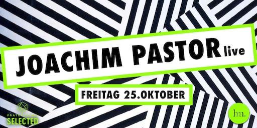 Selected Spezial mit Joachim Pastor Live