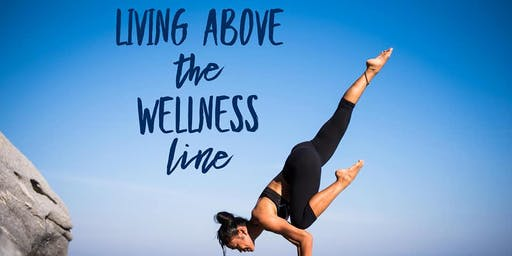 Living Above the Wellness  Line - Young Living Unites Nanaimo