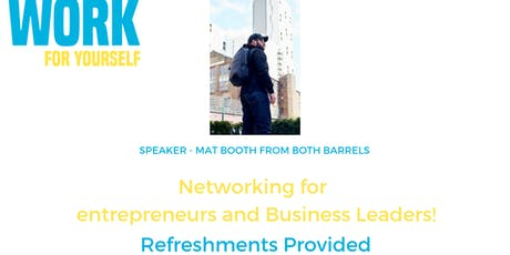 Work For Yourself: Networking for entrepreneurs and business leaders tickets