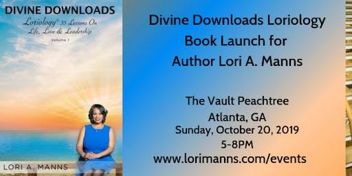 Divine Downloads Loriology Book Launch