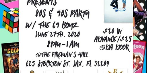 80'S AND 90'S THROWBACK , SPECIAL GUEST 69BOYZ