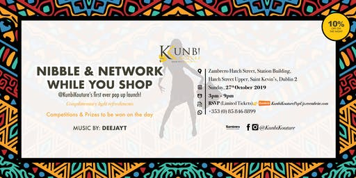 Kunbi Koutures First Ever Pop Up Launch - Nibble & Network while you shop