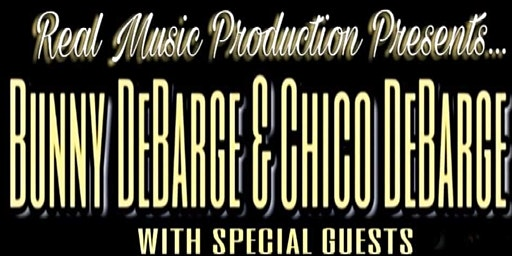 DEBARGE featuring Bunny DeBarge and Chico DeBarge