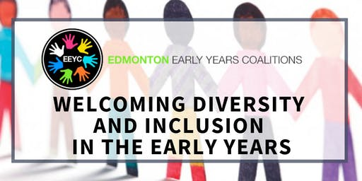 Welcoming Diversity and Inclusion in the Early Years
