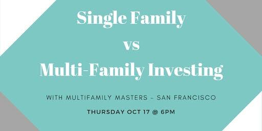 Single Family vs Multi-Family Investing Workshop