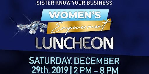 Sister Know Your Business Empowerment Luncheon