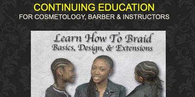 Hair Braiding COSMETOLOGY & BARBER Online CE 2 HR License Renewal