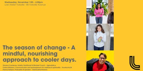 The season of change - A mindful, nourishing approach to cooler days. tickets