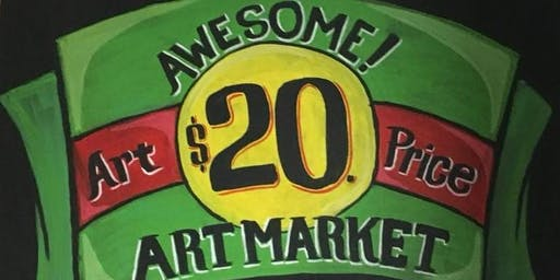 The $20 Art Market: Awesome Art for an Awesome Price