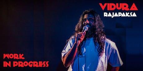 Standup Comedy in English | Vidura Rajapaksa | Work In Progress Tickets