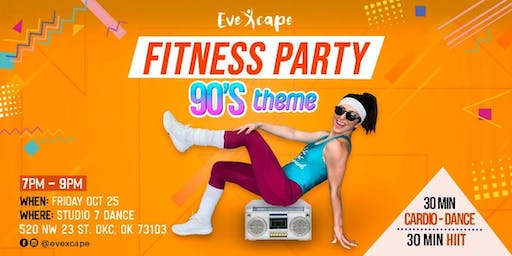 90's Theme Fitness Party
