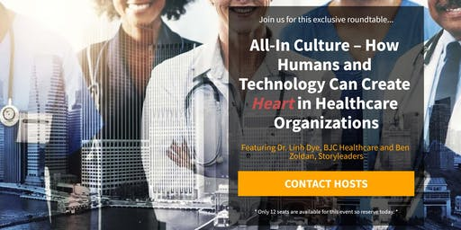 All-In Culture –  Create Heart in Healthcare Organizations - Salt Lake City