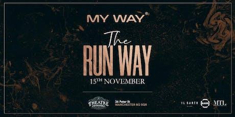My Way - The Run Way tickets