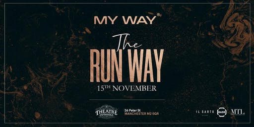 My Way - The Run Way
