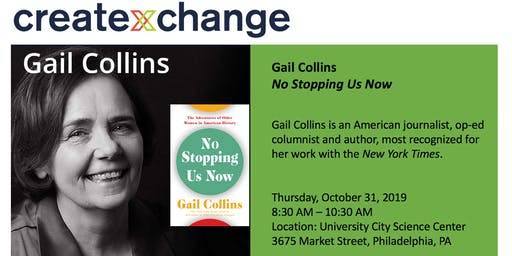 """CXC Presents """"The Next Big Thing"""": Gail Collins, No Stopping Us Now"""
