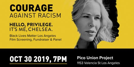 Hello Privilege, Its Me Chelsea; Courage Against Racism Fundraiser Event tickets