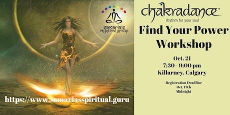 Find Your Power - A Chakradance Workshop tickets