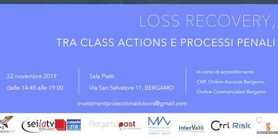 LOSS RECOVERY, TRA CLASS ACTIONS E PROCESSI PENALI