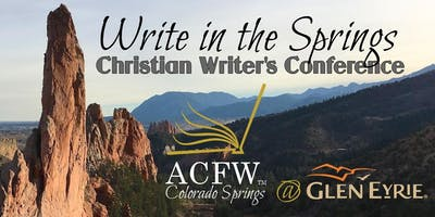 Write In The Springs - ACFW Colorado Springs Christian Writer's Conference