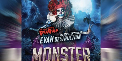Monster Ball w/Evah Destruction from Dragula at Splash San Jose