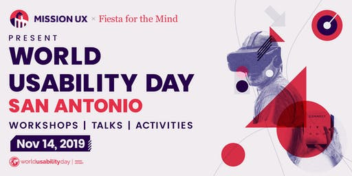 World Usability Day San Antonio 2019: Designing for the Future We Want