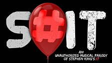 S#IT: An Unauthorized Musical Parody of Stephen King's IT - CastB logo