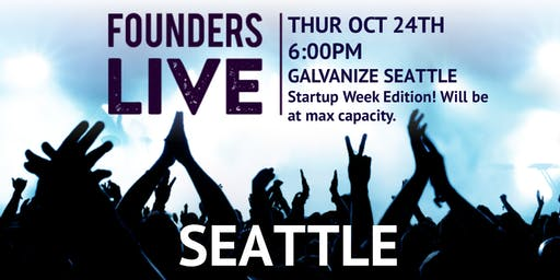 Founders Live Seattle - Startup Week Edition