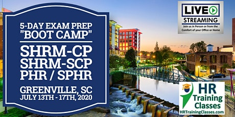 5 Day SHRM-CP, SHRM-SCP, PHR, SPHR Exam Prep Boot Camp in Greenville, SC tickets