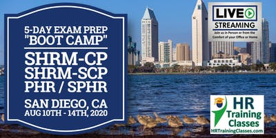 5 Day SHRM-CP, SHRM-SCP, PHR, SPHR Exam Prep Boot Camp in San Diego, CA