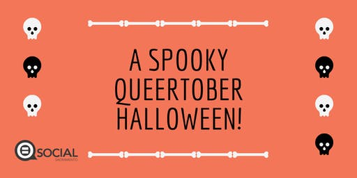 A Spooky Queertober Halloween