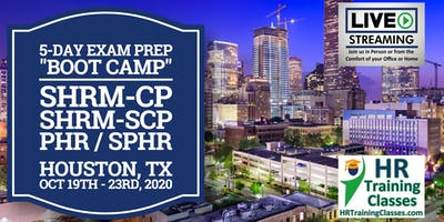5 Day SHRM-CP, SHRM-SCP, PHR, SPHR Exam Prep Boot Camp in Houston, TX