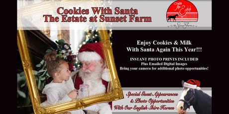 Cookies With Santa at The Estate at Sunset Farm tickets