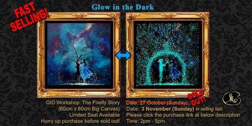 Workshop (Glow in the Dark): The Firefly Story