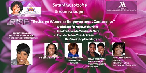 """We Rise Recharge  Women's Empowerment Conference""-Oct. 26, 2019"