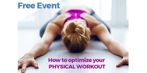 How to optimize your physical workout (2019-10-23 starts at 7:15 PM)